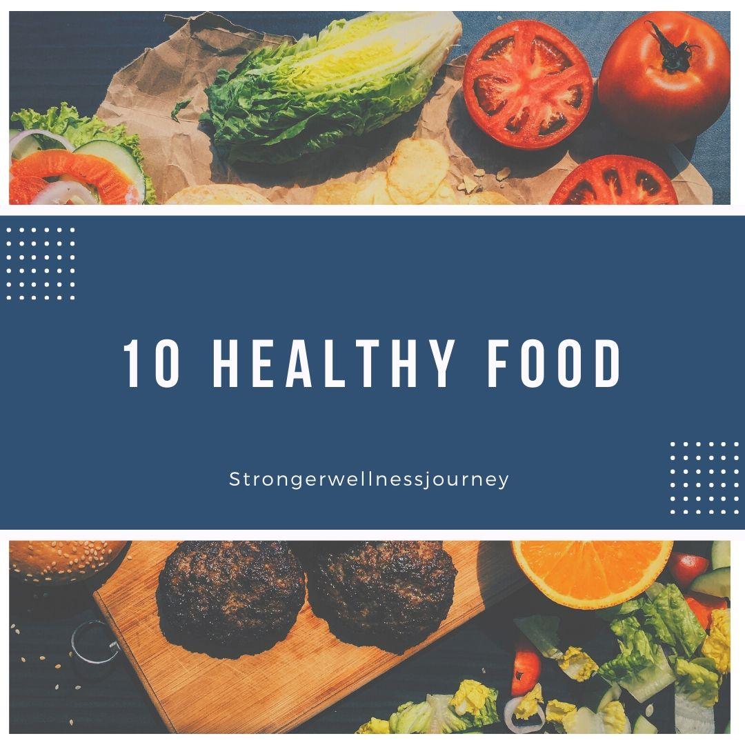 10 healthy food